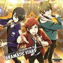 THE IDOLM@STER SideM ST@RTING LINE 02 DRAMATIC STARS [ DRAMATIC STARS ]