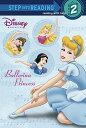 Ballerina Princess DISNEY PRINCESS BALLERINA PRIN (Disney Princess (Random House Paperback))