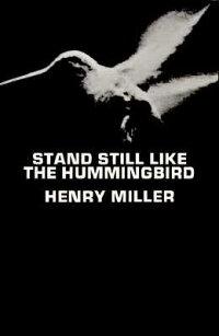 Stand_Still_Like_the_Hummingbi