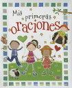 書, 雜誌, 漫畫 - Mis Primeras Oraciones SPA-MIS PRIMERAS ORACIONES-BOA [ Thomas Nelson ]