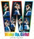 Wake Up,Girls! LIVE Blu-ray BOX【Blu-ray】 [ Wake Up,Girls! ]