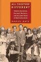 書, 雜誌, 漫畫 - All Together Different: Yiddish Socialists, Garment Workers, and the Labor Roots of Multiculturalism [ Daniel Katz ]