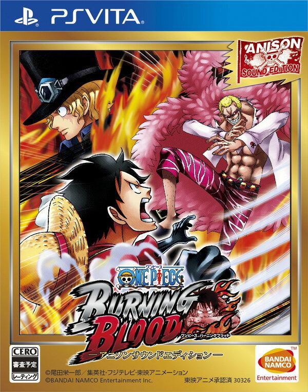 【予約】ONE PIECE BURNING BLOOD - アニソンサウンドエディション - PS Vita版