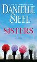 Sisters SISTERS [ Danielle Steel ]