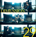 29 [ DIMENSION ]