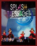 ���ե����饤�� 2013 SPLASH MESSAGE!-�ࡼ��饤�ȥ��ơ����� LIVE BD(��)��Blu-ray��