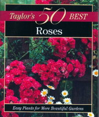 Taylor��s_50_Best_Roses��_Easy_P