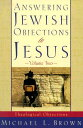 Answering Jewish Objections to Jesus ANSWERING JEWISH OBJECTIONS TO (Answering Jewish Objections to Jesus)