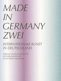 MadeinGermanyZwei:InternationaleKunstinDeutschland[SprengelMuseumHannover]