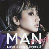 MAN -Love Song Covers 2-