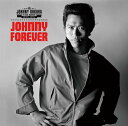 JOHNNY FOREVER -THE BEST 1975-1977- [ ジョニー大倉 ]