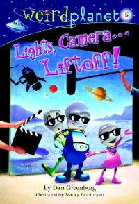 Lights��_Camera������_Liftoff��