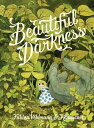 Beautiful Darkness BEAUTIFUL DARKNESS
