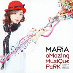 aMazing MusiQue PaRK [ MARiA ]