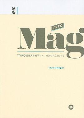 TYPOMAG:TYPOGRAPHY IN MAGAZINES(P)