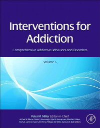 InterventionsforAddiction:ComprehensiveAddictiveBehaviorsandDisorders,Volume3[PeterM.Miller]