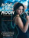 Howl at the Moon HOWL AT THE MOON CD/E 8D (Others Novels (Audio)) [ Christine Warren ] align=