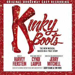 『キンキーブーツ』 オリジナル・ブロードウェイ・キャスト盤 by オリジナル・ブロードウェイ・キャスト・レコーディング