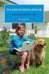 Island Schoolhouse: One Room for All [ Eva Murray ]