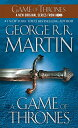 A Game of Thrones: A Song of Ice and Fire: Book One GAME OF THRONES (Song of Ice and Fire) [ George R. R. Martin ]