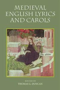 MedievalEnglishLyricsandCarols[ThomasG.Duncan]