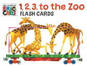 1,2,3 TO THE ZOO FLASH CARDS [ ERIC CARLE ]