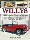 Willys: The Complete Illustrated History 1903-1963 WILLYS