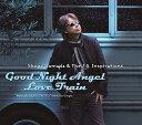 【先着特典】Good Night Angel/Love Train (オリジナルポストカード付き) Shogo Hamada The J.S. Inspirations