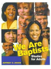 We_Are_Baptists��_Studies_for_A