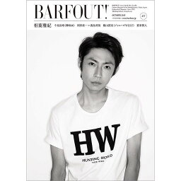BARFOUT!(vol.277(OCTOBER) Culture Magazine From Shi 相葉雅紀/今泉佑唯/岡田准一×西島秀俊/桐山照史/<strong>賀来賢人</strong> (Brown's books)