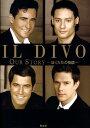 Il Divo Our story-ぼくたちの物語ー [ Il Divo ]