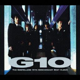 G10 [ <strong>ゴスペラーズ</strong> ]