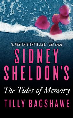 Sidney Sheldon''s the Tides of Memory