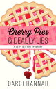 Rakuten - Cherry Pies & Deadly Lies CHERRY PIES & DEADLY LIES -LP (Very Cherry Mystery) [ Darci Hannah ]