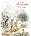The Eleventh Hour 11TH HOUR [ Jacques Goldstyn ]