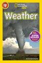 Weather WEATHER (National Geographic Kids Super Readers: Level 1) Kristin Baird Rattini
