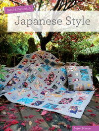 QuiltEssentials-JapaneseStyle[SusanBriscoe]