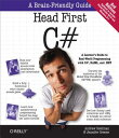 Head First C#: A Learner's Guide to Real-World Programming with C#, Xaml, and .Net HEAD 1ST C# 3/E