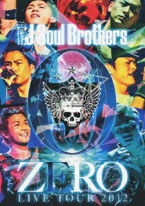 三代目 J Soul Brothers LIVE TOUR 2012 「0〜ZERO〜」 …...:book:16292432