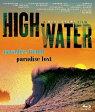 HIGH WATER【Blu-ray】 [ サニー・ガルシア ]