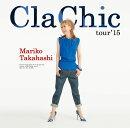 ClaChic tour '15