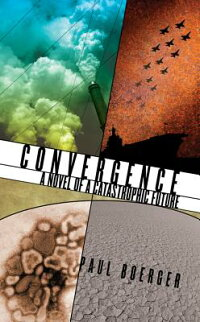 Convergence:ANovelofaCatastrophicFuture