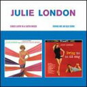 Vocal - 【輸入盤】Sings Latin In A Satin Mood / Swing Me An Old Song (Rmt) [ Julie London ]