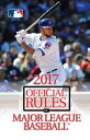 2017 Official Rules of Major League Baseball 20...