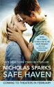 SAFE HAVEN:MOVIE TIE-IN(A) [ NICHOLAS *SEE 9781455546831 SPARKS ]