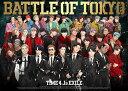 BATTLE OF TOKYO TIME 4 Jr.EXILE (初回限定盤 CD+3Blu-ray) [ GENERATIONS,THE RAMPAGE,FANTASTICS,BALLISTIK BOYZ from EXILE TRIBE ]