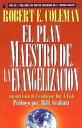 Plan Maestro de La Evangelizacin, El: The Master Plan of Evangelism SP...