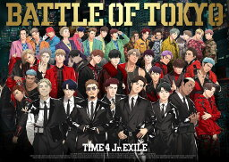 BATTLE OF TOKYO TIME 4 Jr.<strong>EXILE</strong> (CD+3DVD) [ GENERATIONS,<strong>THE</strong> <strong>RAMPAGE</strong>,FANTASTICS,BALLISTIK BOYZ <strong>from</strong> <strong>EXILE</strong> <strong>TRIBE</strong> ]