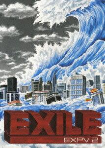 EXPV 2 [ EXILE ]