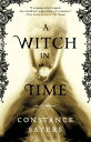 A Witch in Time WITCH IN TIME